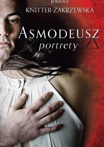Asmodeusz. Portrety - Jolatna Knitter-Zakrzewska