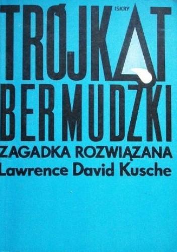 Okładka książki Trójkąt Bermudzki - zagadka rozwiązana