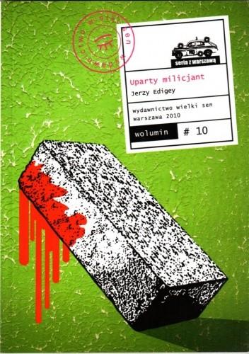 Okładka książki Uparty milicjant