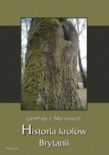 Okładka książki Historia królów Brytanii