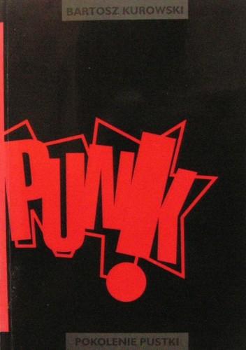 Okładka książki Punk - pokolenie pustki