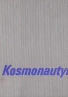 Kosmonautyka. Ilustrowana encyklopedia dla wszystkich