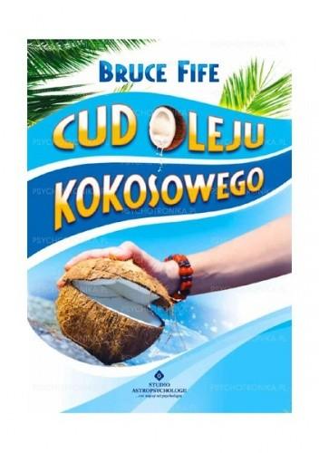 Okładka książki Cud oleju kokosowego