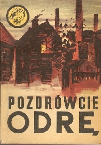 Okładka książki Pozdrówcie Odrę