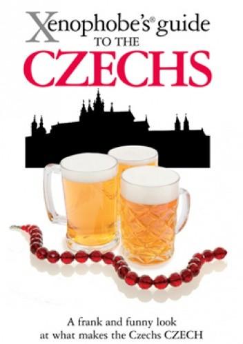 Okładka książki The Xenophobe's Guide to the Czechs