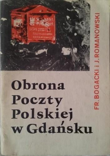 Okładka książki Obrona poczty polskiej w Gdańsku