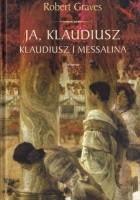 Ja Klaudiusz. Klaudiusz i Messalina