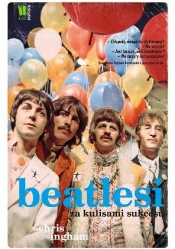 "The Beatles Polska: Książka ""Beatlesi. Za kulisami sukcesu"" za 9,99 zł w Biedronce"