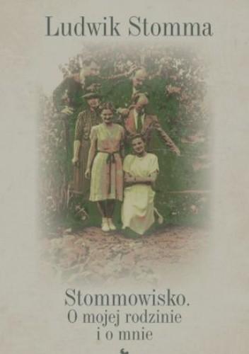 Okładka książki Stommowisko. O mojej rodzinie i o mnie