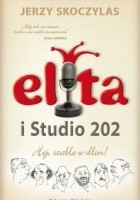 Elita i Studio 202. Hej, szable w dłoń!