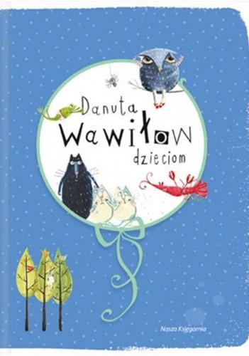 Okładka książki Danuta Wawiłow dzieciom