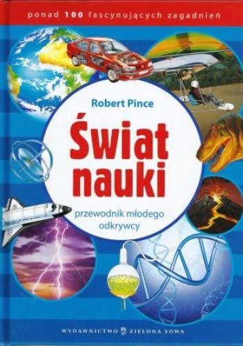 Okładka książki Świat nauki - przewodnik małego odkrywcy