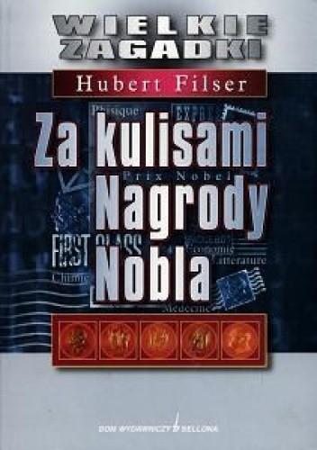 Okładka książki Za kulisami Nagrody Nobla