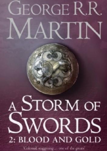 Okładka książki A Storm of Swords Part 2 - Blood and Gold