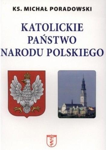 Okładka książki Katolickie Państwo Narodu Polskiego