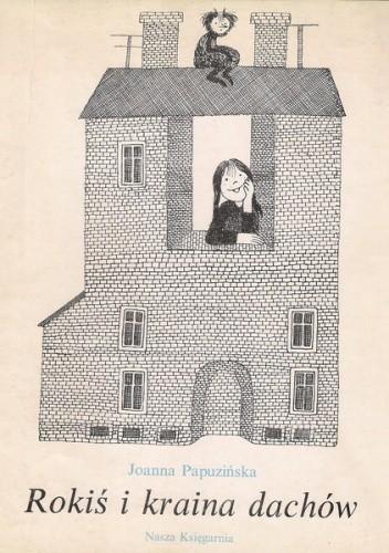 Okładka książki Rokiś i kraina dachów
