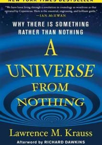 Okładka książki A Universe from Nothing. Why There Is Something Rather than Nothing