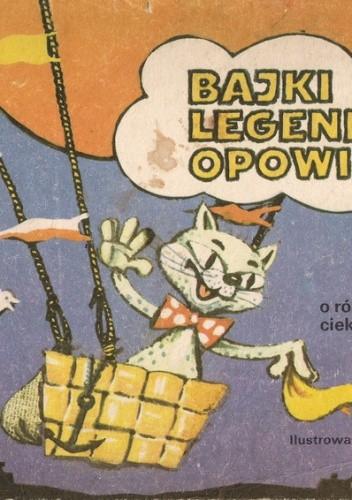 Okładka książki Bajki Legendy Opowieści