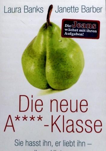 Okładka książki Die neue A****-Klasse