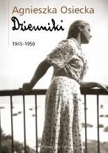 Dzienniki 1945–1950 - Agnieszka Osiecka