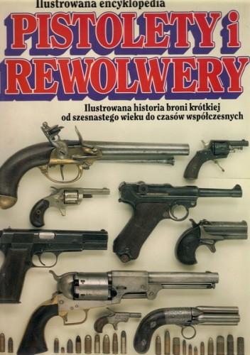 Okładka książki Pistolety i rewolwery