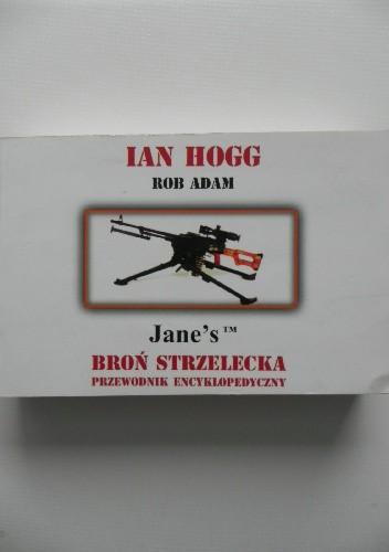 Okładka książki Broń strzelecka. Przewodnik encyklopedyczny