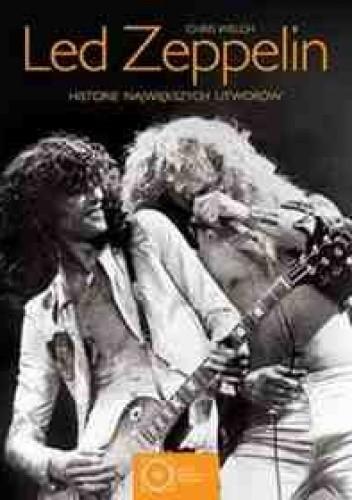 Okładka książki Led Zeppelin. Historie największych utworów