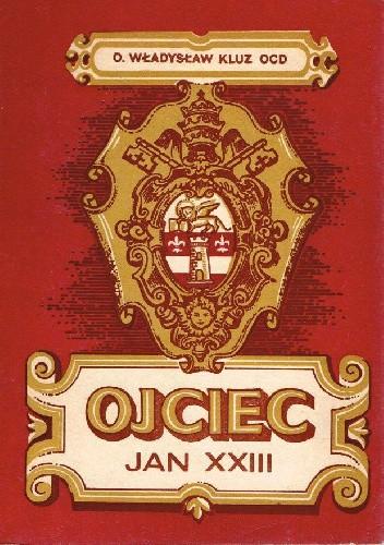 Okładka książki Ojciec Jan XXIII