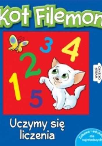 Okładka książki Kot Filemon. Uczymy się liczenia