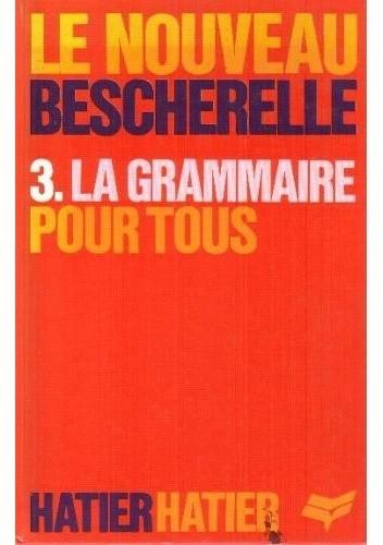 Okładka książki Le Nouveau Bescherelle 3