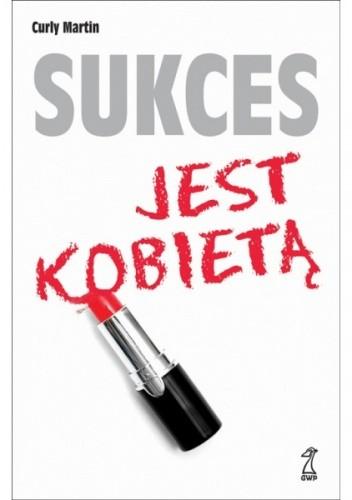 Okładka książki Sukces jest kobietą