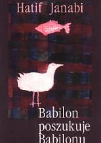 Okładka książki Babilon poszukuje Babilonu
