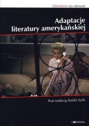 Okładka książki Adaptacje literatury amerykańskiej