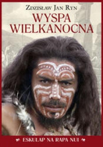 Okładka książki Wyspa Wielkanocna. Eskulap na Rapa Nui