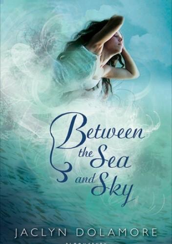 Okładka książki Between the Sea and Sky