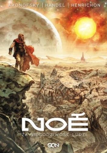 Okładka książki Noe: Za niegodziwość ludzi