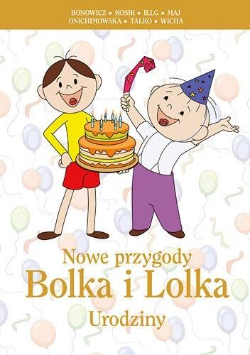 Okładka książki Nowe przygody Bolka i Lolka. Urodziny