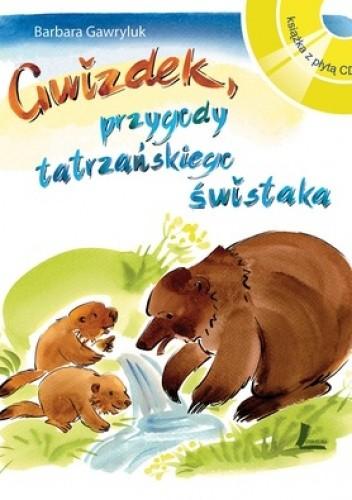 Okładka książki Gwizdek - przygody tatrzańskiego świstaka