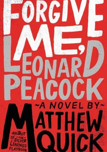 Okładka książki Forgive Me, Leonard Peacock