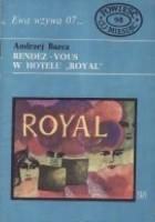 "Rendez-Vous w hotelu ""Royal"""