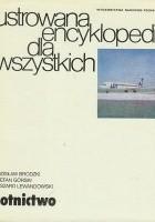 Lotnictwo. Ilustrowana Encyklopedia dla Wszystkich