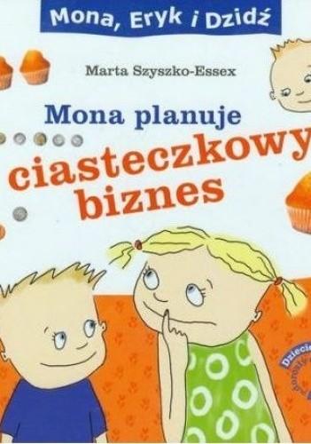 Okładka książki Mona planuje ciasteczkowy biznes
