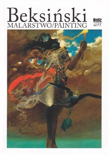 Okładka książki Beksiński. Malarstwo/Painting