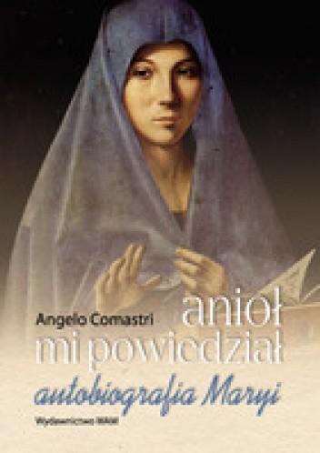 Okładka książki Anioł mi powiedział autobiografia Maryi