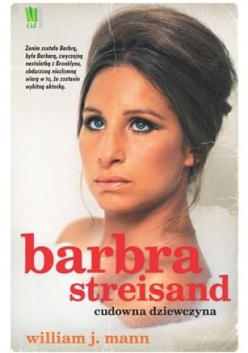 Okładka książki Barbra Streisand. Cudowna dziewczyna