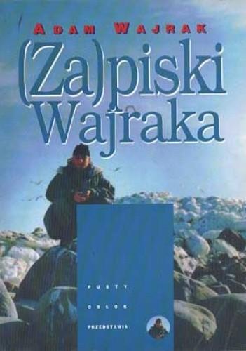 Okładka książki (Za)piski Wajraka