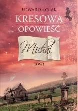 Okładka książki Kresowa opowieść. Michał