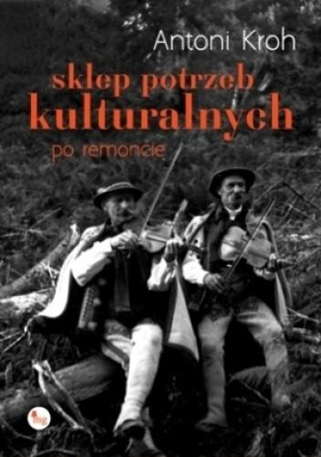 Okładka książki Sklep potrzeb kulturalnych - po remoncie