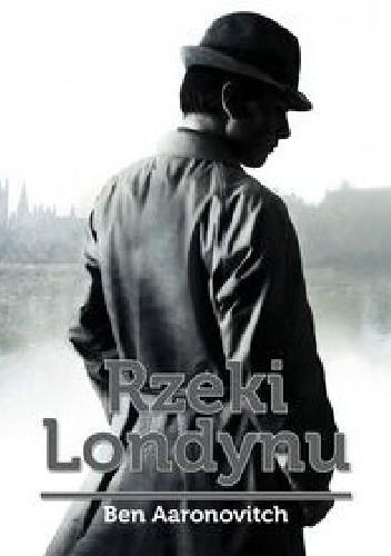 Okładka książki Rzeki Londynu