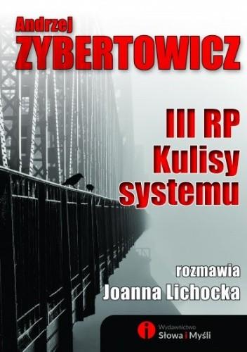 Okładka książki III RP. Kulisy systemu